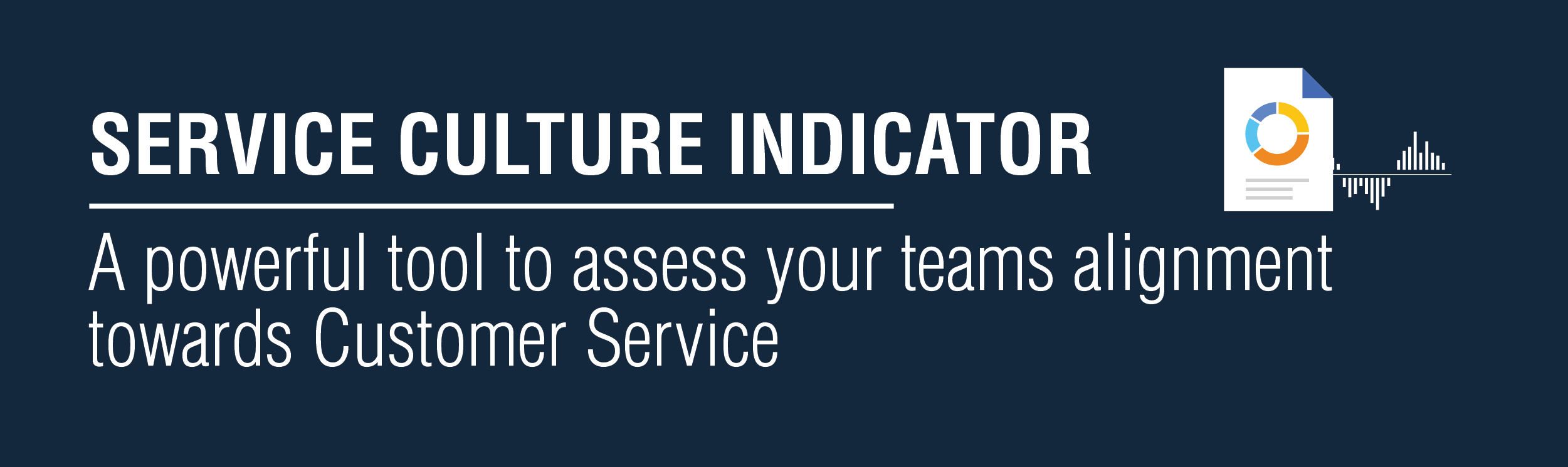 Service Culture Indication is an assessment that will measure customer service allignement in your team. This business assessment will help you setup your priorities in terms of customer service improvmenets